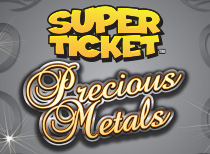 Precious Metals SUPER TICKET™